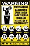 Politician Warning Sign Posters