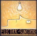 Electric Sunstsroke by Ann Huey
