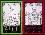 Ziff-Pogonophobia by Ann Huey