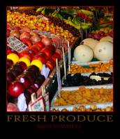 FRESH PRODUCE - POSTER