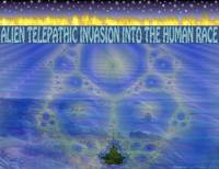 Alien Telepathic Invasion Into the Human Race