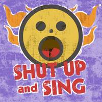 Shut Up and Sing