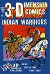 3-D Indian Warriors Comic Book