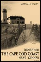 Remember The Cape Cod Coast Next Summer Poster