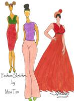 Miss Tan's Fashion Sketches