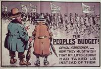 'The People's Budget', 1909 by Jack Walker