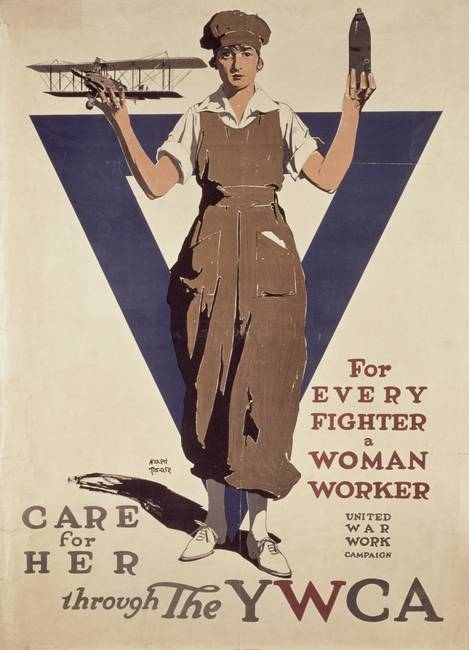 """For Every Fighter a Woman Worker"", 1st World War"