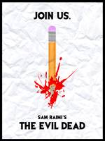 Join Us - Sam Raimi's The Evil Dead