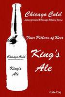 Chicago Cold - King's Ale (Set)