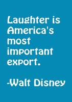 Laughter is America's most important export. copy