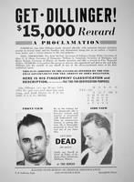 Reward poster for John Dillinger, 1933 (print)