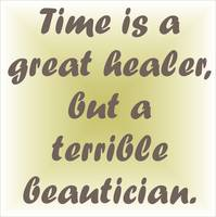 Time is a great healer ...