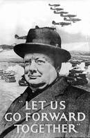 'Let Us Go Forward Together', World War Two propag