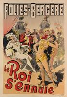 'The King is Bored', poster advertising the Folies