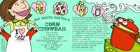 Corn Chowdah by Lisa Graves by They Draw & Cook & Travel