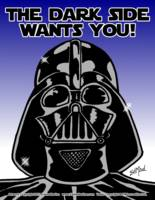 Vader: The Dark Side Wants You