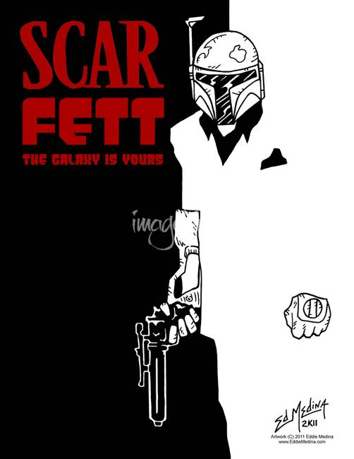 Scar Fett The Galaxy is Yours