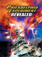 Philadelphia Experiment Revealed
