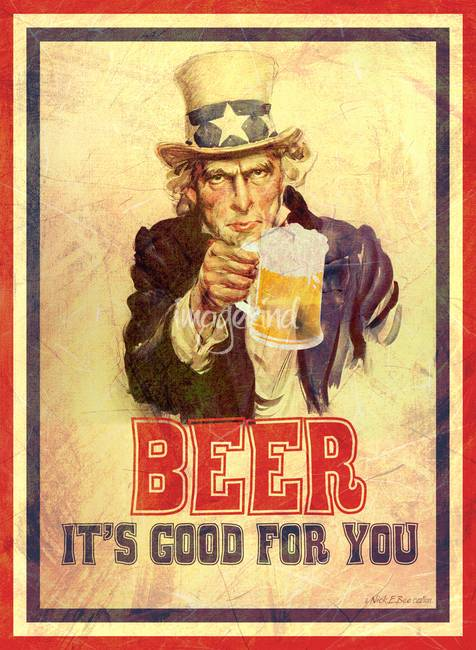 Vintage Poster Beer Its Good For You Uncle Sam By Nick E Bee