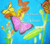 An Encounter with Grace
