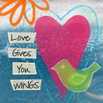 Love Gives You Wings