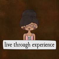 Live Through Experience by Linda Tieu