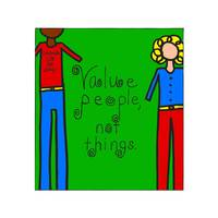 Value People Not Things