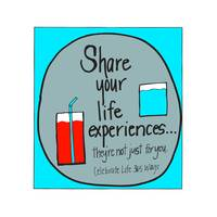 Share Your Life Experiences