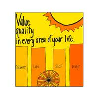 Value Quality in Every Area of Your Life