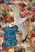 Spread Your Wings by Sharon Himes