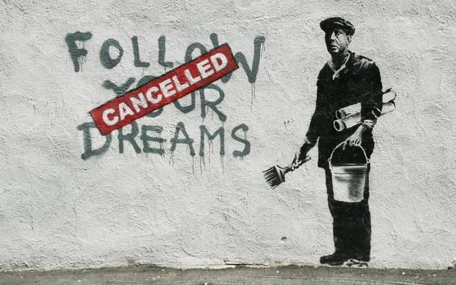 Banksy Cancelled Dreams