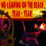 No Camping On The Beach Prints & Posters