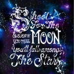 Shoot for the Moon Prints & Posters