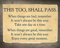 This too, shall pass