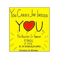 You Carry Joy Inside You