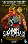 """Alan Quatermain and the Lord of Locusts"" Promo Po"