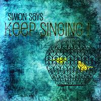 Simon Says Keep Singing