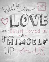 Walk in Love - Ephesians 5:2