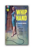 Whip Hand by Frank Sanders