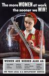 World War II 1939-1945. The more women at work the Posters