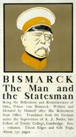 Bismarck: The Man and the Statesman', Poster showi