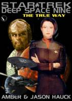 S.T. DEEP SPACE NINE: THE TRUE WAY