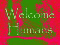Welcome: Humans