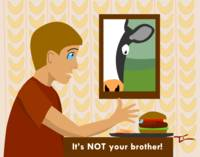 This is NOT your brother.