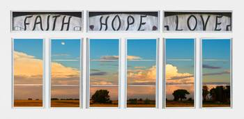 Faith  Hope Love Nature Window View