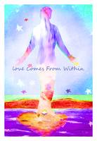 Love Comes From Within