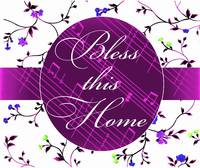 bless this home purple music