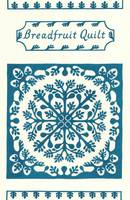 Breadfruit Quilt