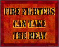 FireFightersCanTakeTheHeat