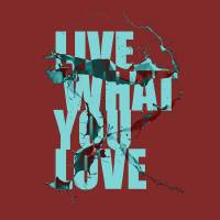 Live what you love Art Prints & Posters by Menachem Krinsky
